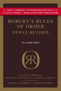 Assembly Rules are augmented by Robert's Rules, which are the most widely-used manual of parliamentary procedure